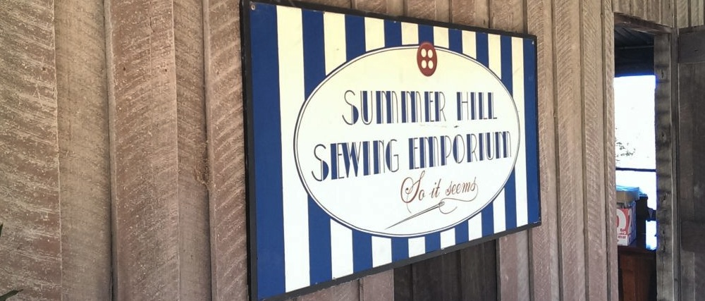Signage on the sheds at the Sewing Emporium.